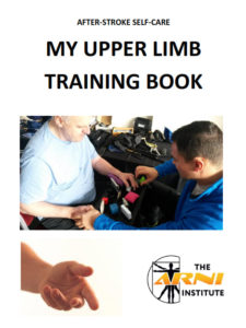 UPPER LIMB ARNI REHAB STROKE EXERCISES GUIDE 225x300 - Therapy after Stroke: And Can Family Members Help? - Stroke Exercise Training