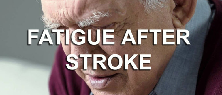 2019 01 30 13 23 06 770x330 - Understanding How to Beat Fatigue after Stroke - Stroke Exercise Training