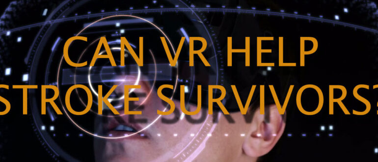 VR help ARNI stroke survivo 770x330 - Home - Stroke Exercise Training - online courses for therapists
